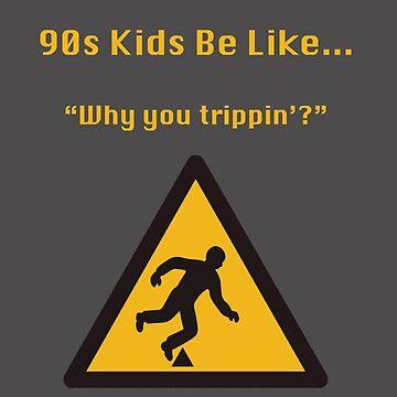 90s Kids Be Like #10 by DigitalPokemon