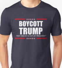 Boycott Trump Not My President Unisex T-Shirt