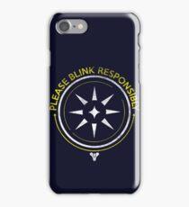 Blink Responsibly iPhone Case/Skin