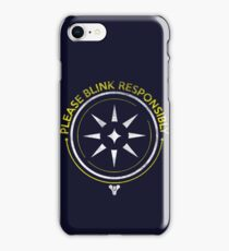 Blink Responsibly iPhone Case/Skin