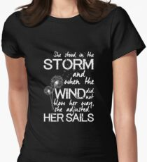 She stood in the storm...beautiful quote (white text) Women's Fitted T-Shirt