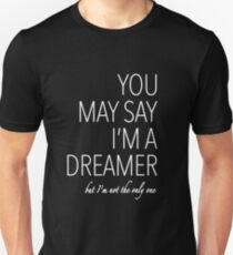 John Lennon quote song (Imagine) - white text T-Shirt