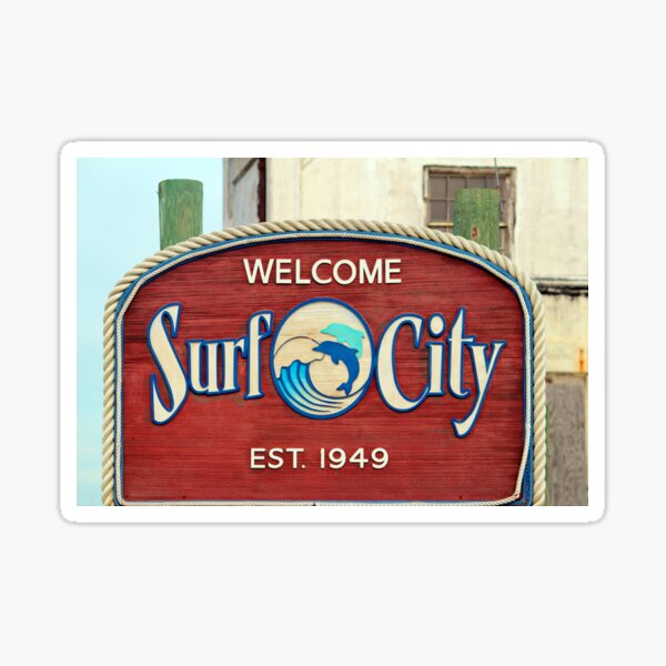 Welcome To Surf City Sticker