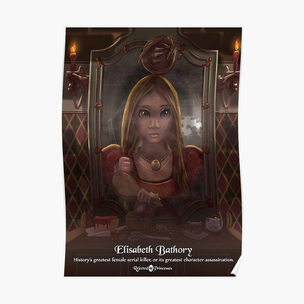 Elisabeth Bathory - Rejected Princesses Poster