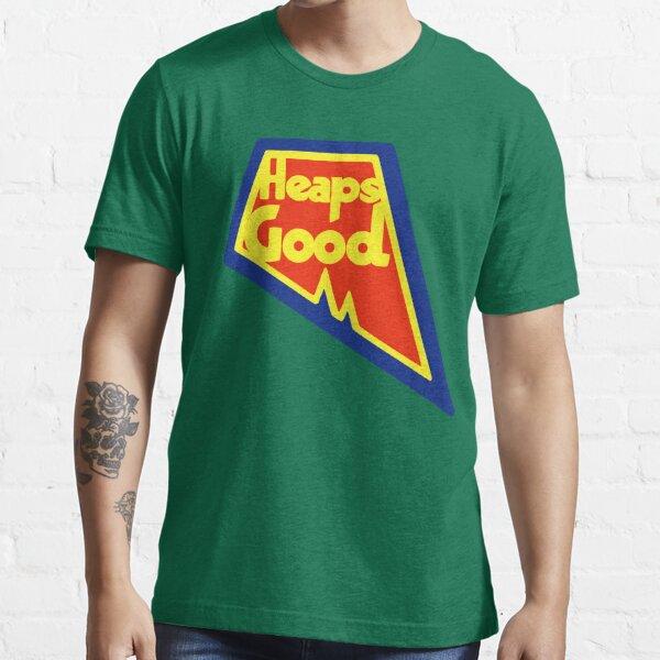Heaps Good Again Essential T-Shirt
