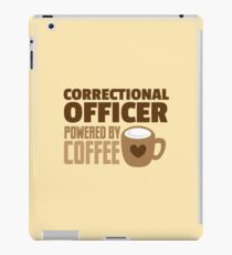 Correctional Officer powered by coffee iPad Case/Skin