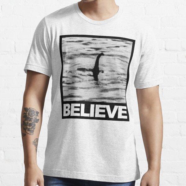 The Loch Ness Monster - Believe Essential T-Shirt
