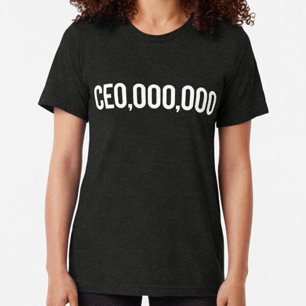 CE0,000,000 Tri-blend T-Shirt