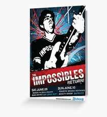 The Impossibles Return Poster - 6/9/12 & 6/10/12 Greeting Card
