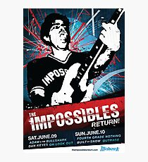 The Impossibles Return Poster - 6/9/12 & 6/10/12 Photographic Print