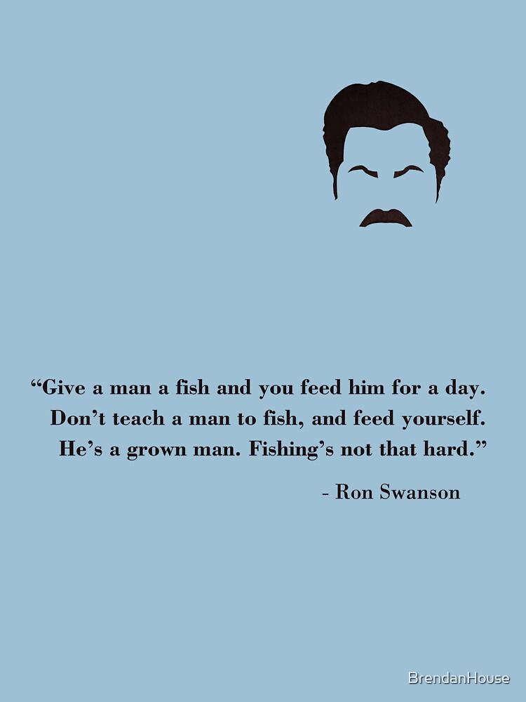 Don't teach a man to fish! | Unisex T-Shirt