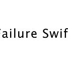 failure swift by Val Goretsky