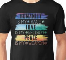 Humanity Is My Race Unisex T-Shirt