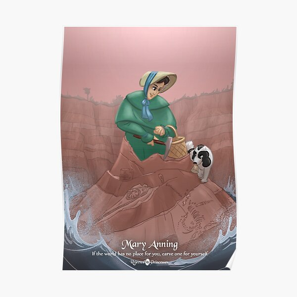 Mary Anning - Rejected Princesses Poster