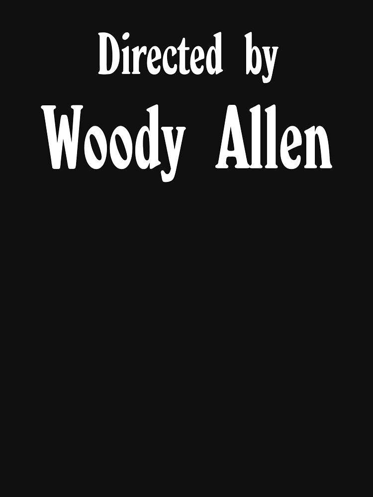 Directed by Woody Allen | Unisex T-Shirt