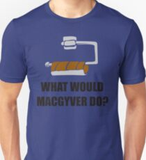 WHAT WOULD MACGYVER DO TSHIRT Funny 80s TV Show TEE Dean Richard Anderson Cool Unisex T-Shirt