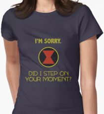 Did I Step On Your Moment? T-Shirt
