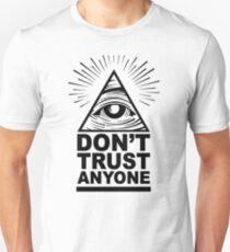 Don't Trust Anyone Unisex T-Shirt