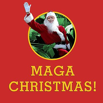 Maga Christmas! by greatagainmerch
