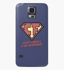 Cystic Fibrosis is my superpower Case/Skin for Samsung Galaxy