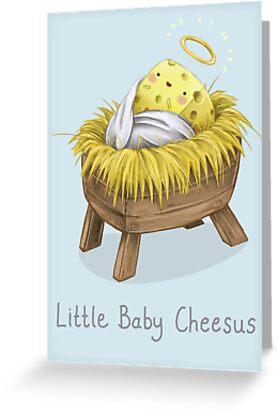 Little Baby Cheesus by Katie Corrigan