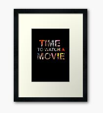 Time To Watch A Movie Framed Print