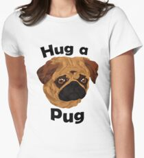 Hug a Pug Women's Fitted T-Shirt