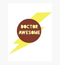 Dr Awesome Photographic Print