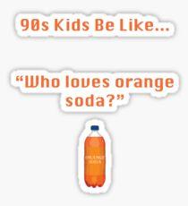 90s Kids Be Like #1 Sticker