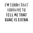 Guac King by bitchfacesam