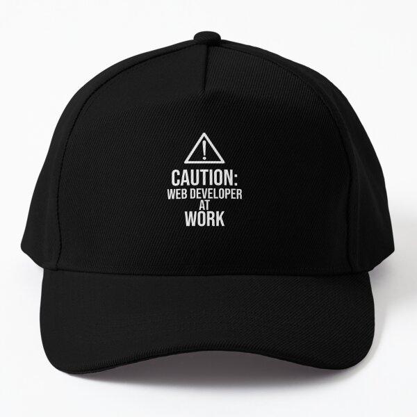Caution: Web Developer at work : Funny Web Developer T-shirt Coworker Gag Gift For Men And Women (Birthday, Halloween, Christmas & Thanksgiving Gifts Idea) Baseball Cap