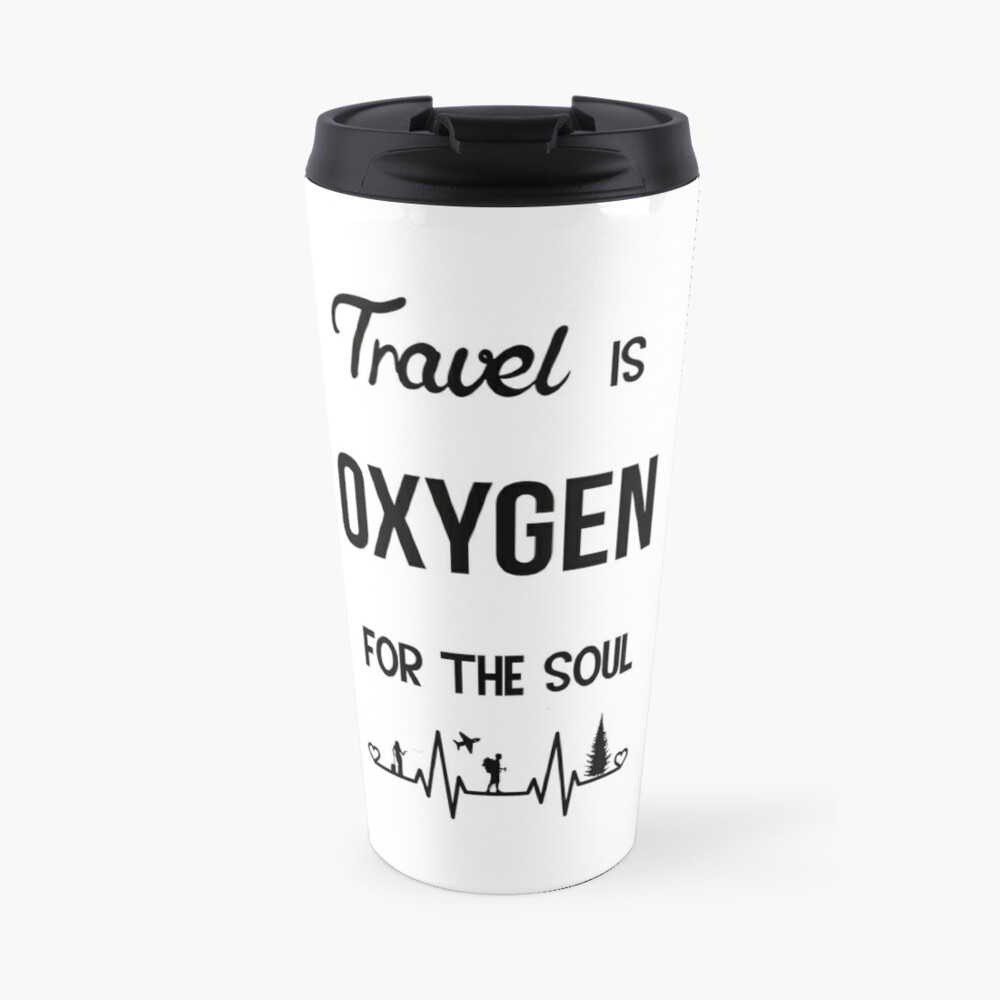 Travel is Oxygen for the Soul  heartbeat design Travel Mug