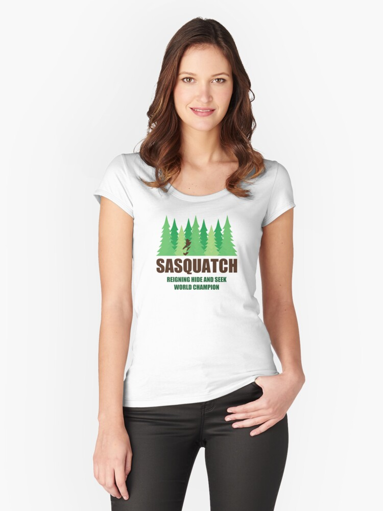 7986ca532 Bigfoot Sasquatch Hide and Seek World Champion Women's Fitted Scoop T-Shirt  Front