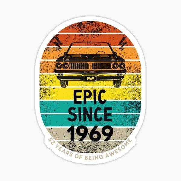 Epic Since 1969 - 52nd Birthday Gift Sticker