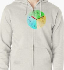 Take Your Time Zipped Hoodie