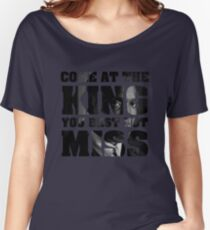 Omar Little - The Wire - Come at the king Women's Relaxed Fit T-Shirt