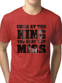 Omar Little - The Wire - Come at the king Tri-blend T-Shirt