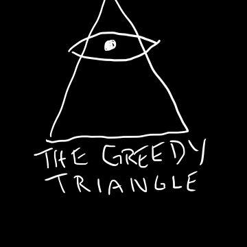 The Greedy Triangle by joehegyes