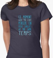 Deux langues at the same temps Womens Fitted T-Shirt