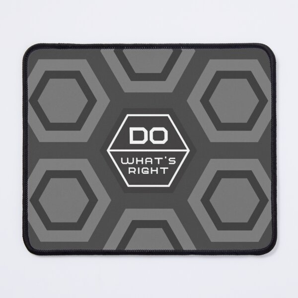DO WHAT IS RIGHT - Gray - Hexagonal modern design - motivational quote Mouse Pad