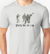Party like its 1799 Unisex T-Shirt