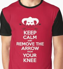Keep calm and remove the arrow from your knee Graphic T-Shirt