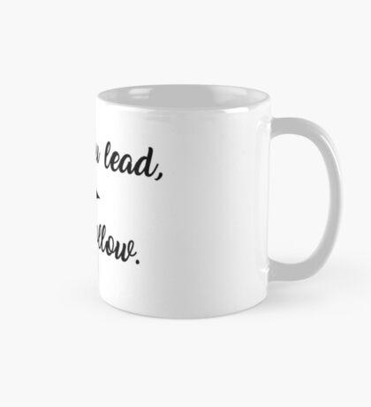 Where You Lead, I Will Follow: Gilmore Girls Inspired Mug