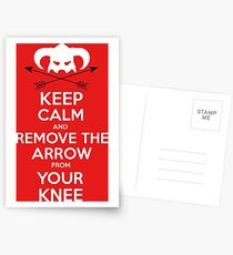 Keep calm and remove the arrow from your knee Postcards