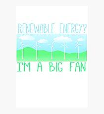 Big fan of renewable energy Photographic Print
