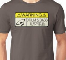 Drum & Bass Warning Unisex T-Shirt