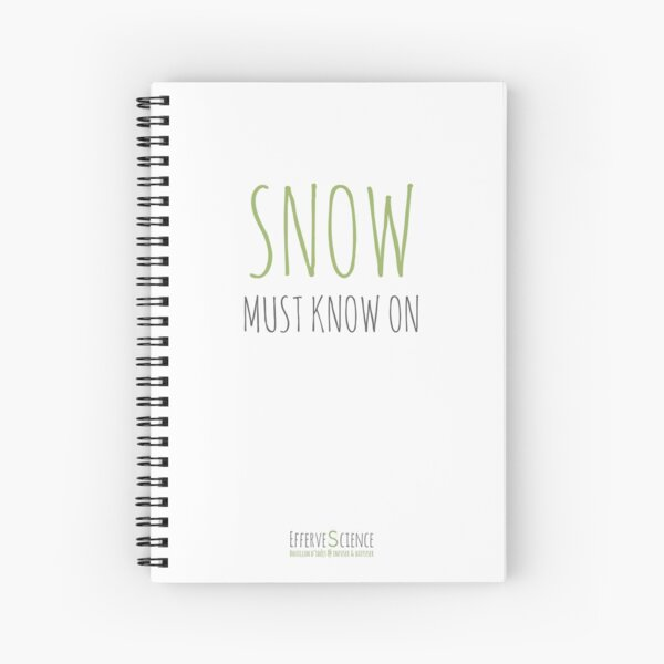 Snow must know on Cahier à spirale