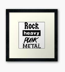 Rock, Heavy, Punk, Metal Framed Print