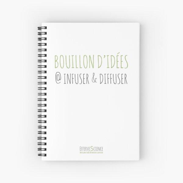Bouillon d'idées @ infuser & diffuser Cahier à spirale