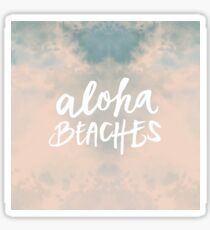 Aloha Beaches Sticker